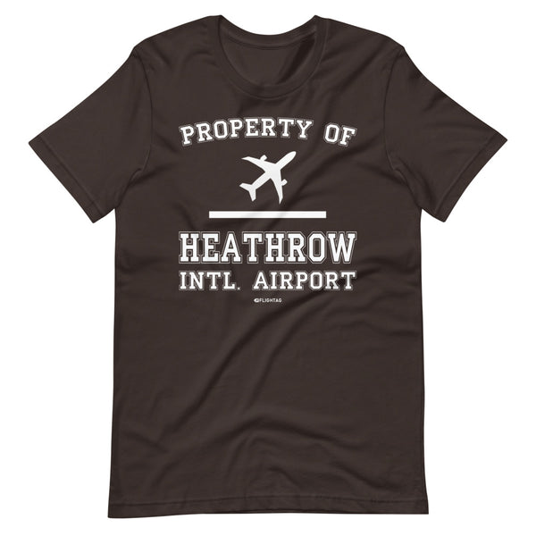 Property Of Heathrow International Airport T-Shirt brown