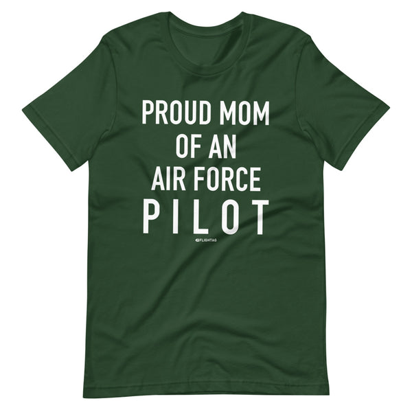 Proud Mom Of An Air Force Pilot - Tee Shirt green