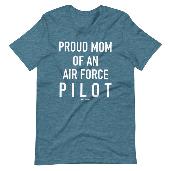 Proud Mom Of An Air Force Pilot - Tee Shirt aqua