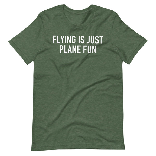 Flying Is Just Plane Fun T-Shirt leaf