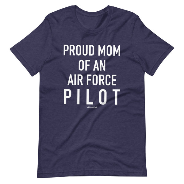 Proud Mom Of An Air Force Pilot - Tee Shirt blue heather
