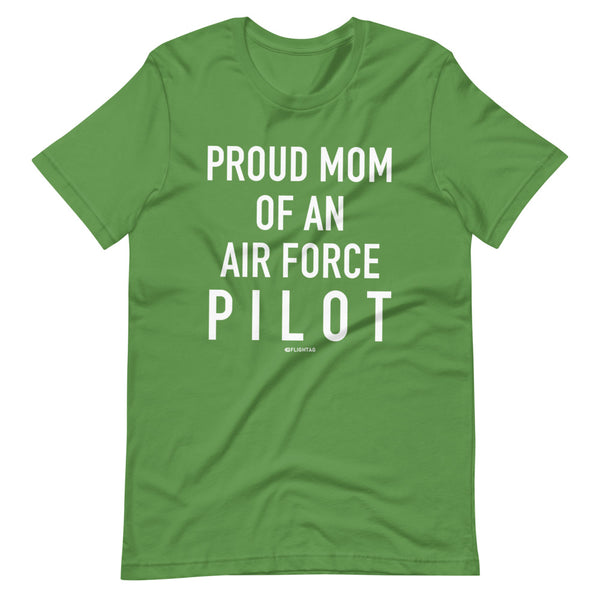Proud Mom Of An Air Force Pilot - Tee Shirt lime