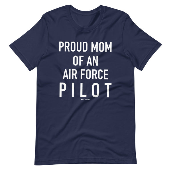 Proud Mom Of An Air Force Pilot - Tee Shirt navy