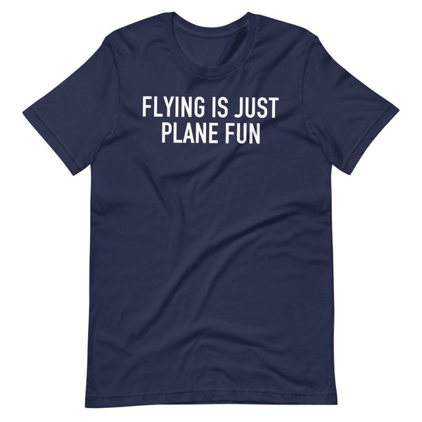 Flying Is Just Plane Fun T-Shirt navy
