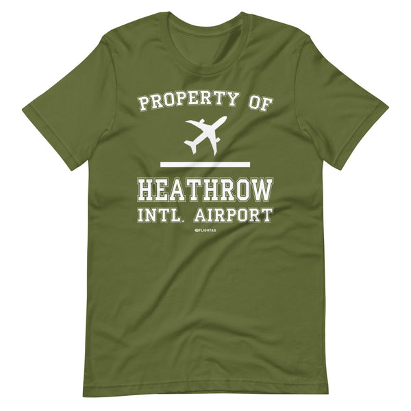 Property Of Heathrow International Airport T-Shirt olive