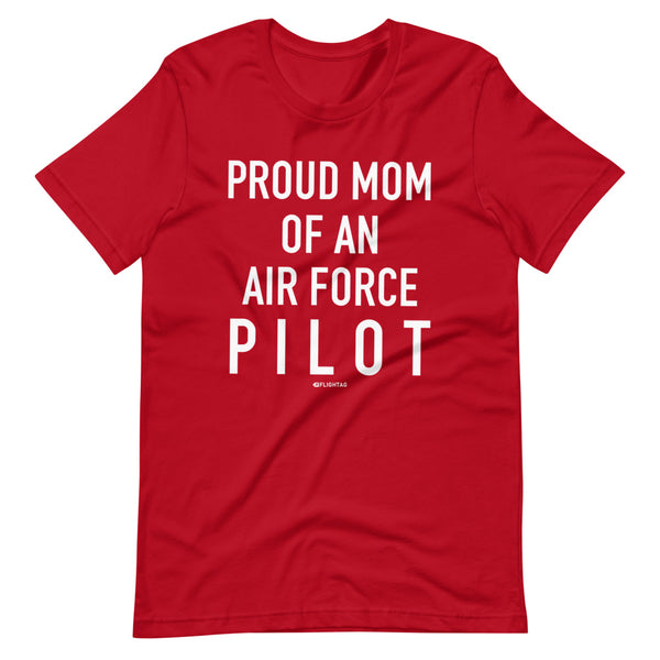 Proud Mom Of An Air Force Pilot - Tee Shirt red