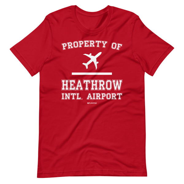 Property Of Heathrow International Airport T-Shirt red