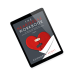 [Ebook] The Heartbreak Workbook: 10 Proven Strategies for Healing, Renewing, And Recovering