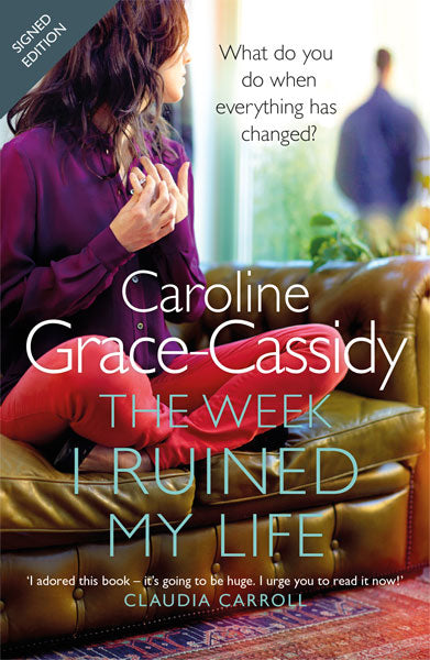 signed edition: The Week I Ruined My Life