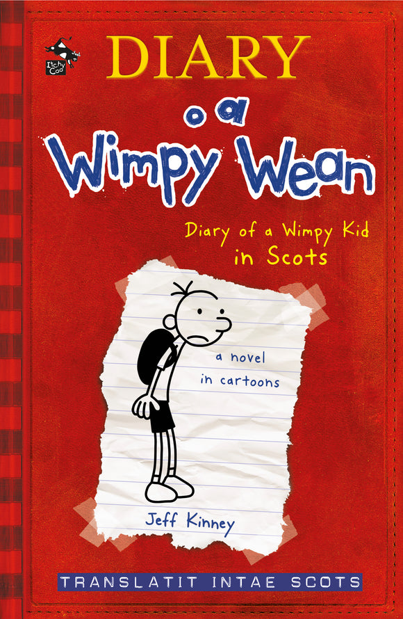 Diary of a Wimpy Wean