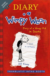 signed edition: Diary of a Wimpy Wean