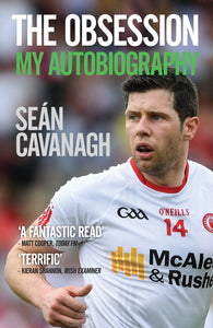 Seán Cavanagh: The Obsession