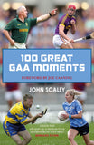 100 Great GAA Moments