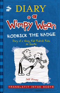Diary o a Wimpy Wean: Rodrick the Radge