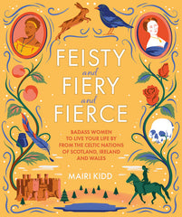 Feisty and Fiery and Fierce Cover