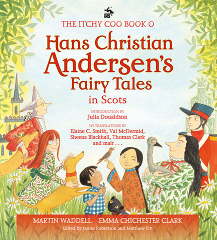 Itchy Coo Book o Hans Christian Andersen's Fairy Tales in Scots