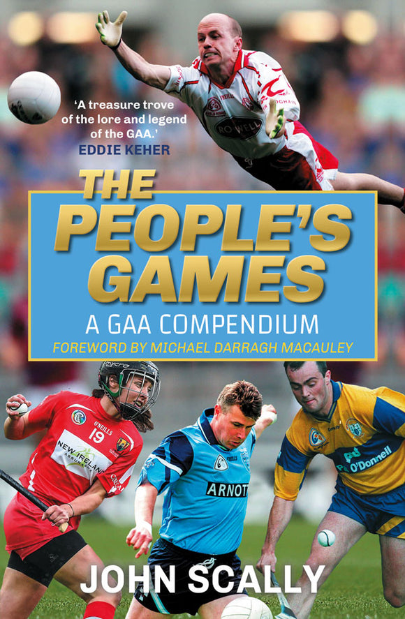 The People's Games: A GAA Compendium