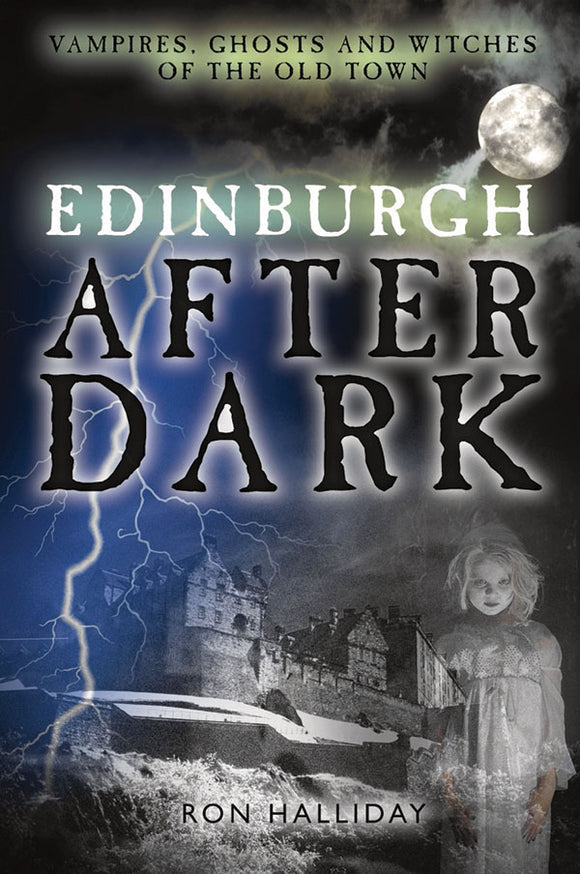 Edinburgh After Dark