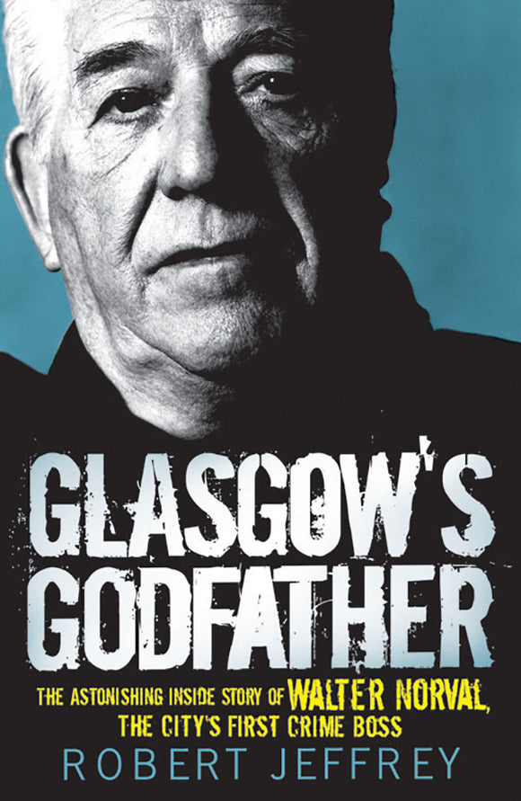 Glasgow's Godfather