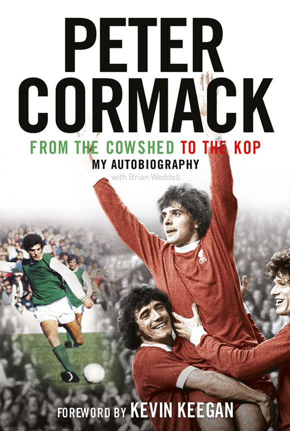 Peter Cormack: From the Cowshed to the Kop