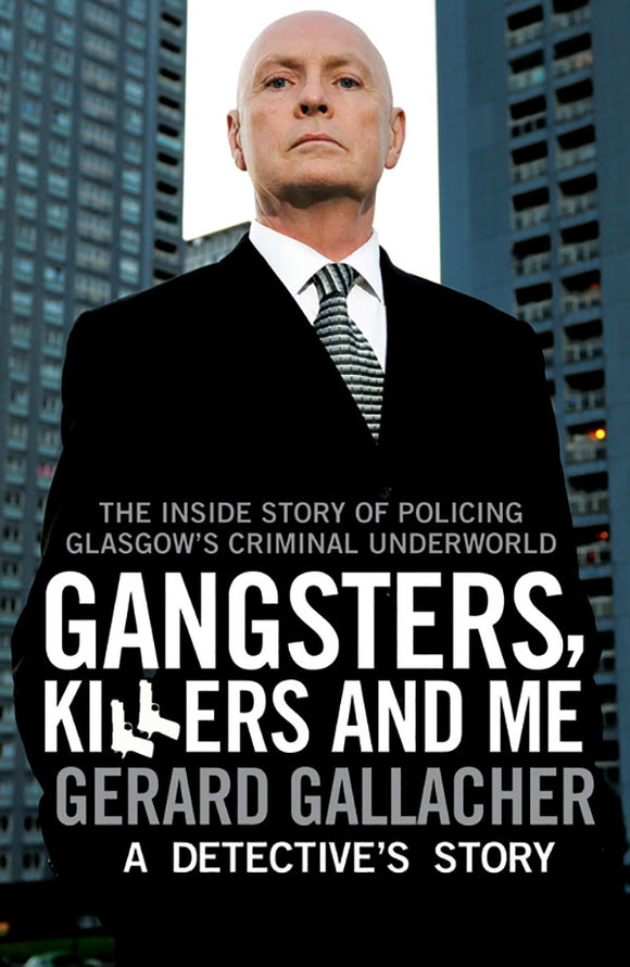 Gangster, Killers and Me