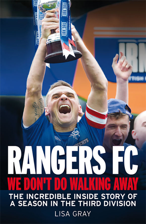 Ranger's FC: We Don't Do Walking Away