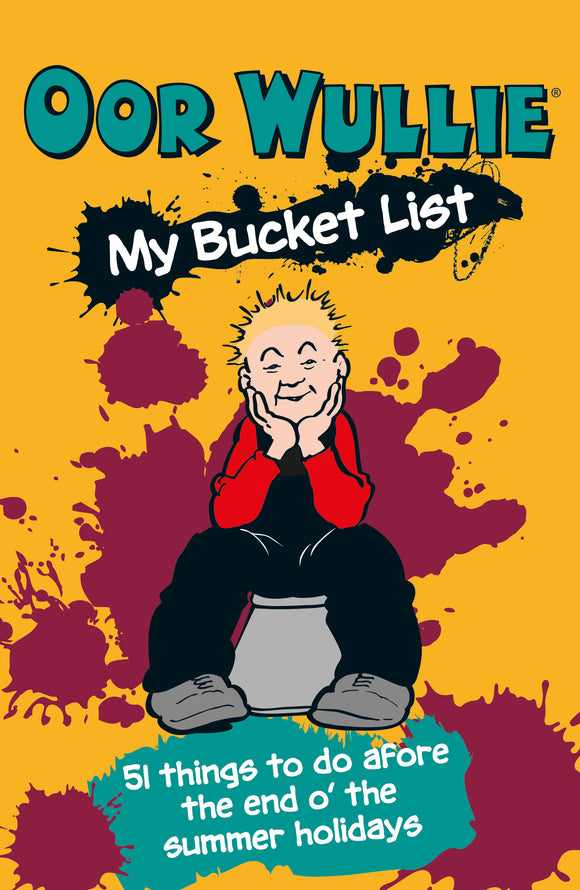 Oor Wullie: My Bucket List