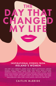 The Day That Changed My Life - HARDBACK