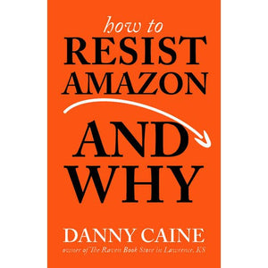 How to Resist Amazon and Why | Microcosm Publishing