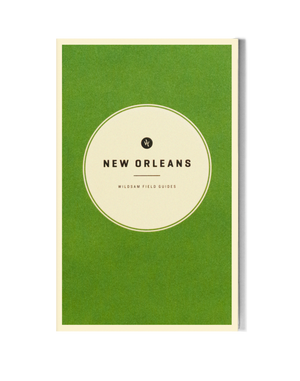 New Orleans | Wildsam Field Guides
