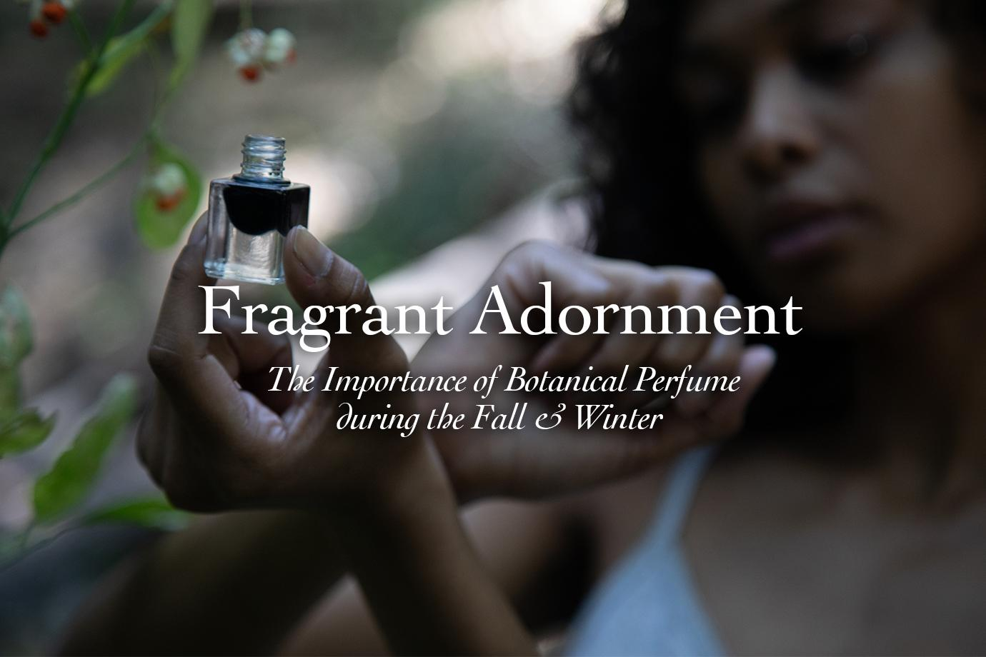 Fragrant Adornment