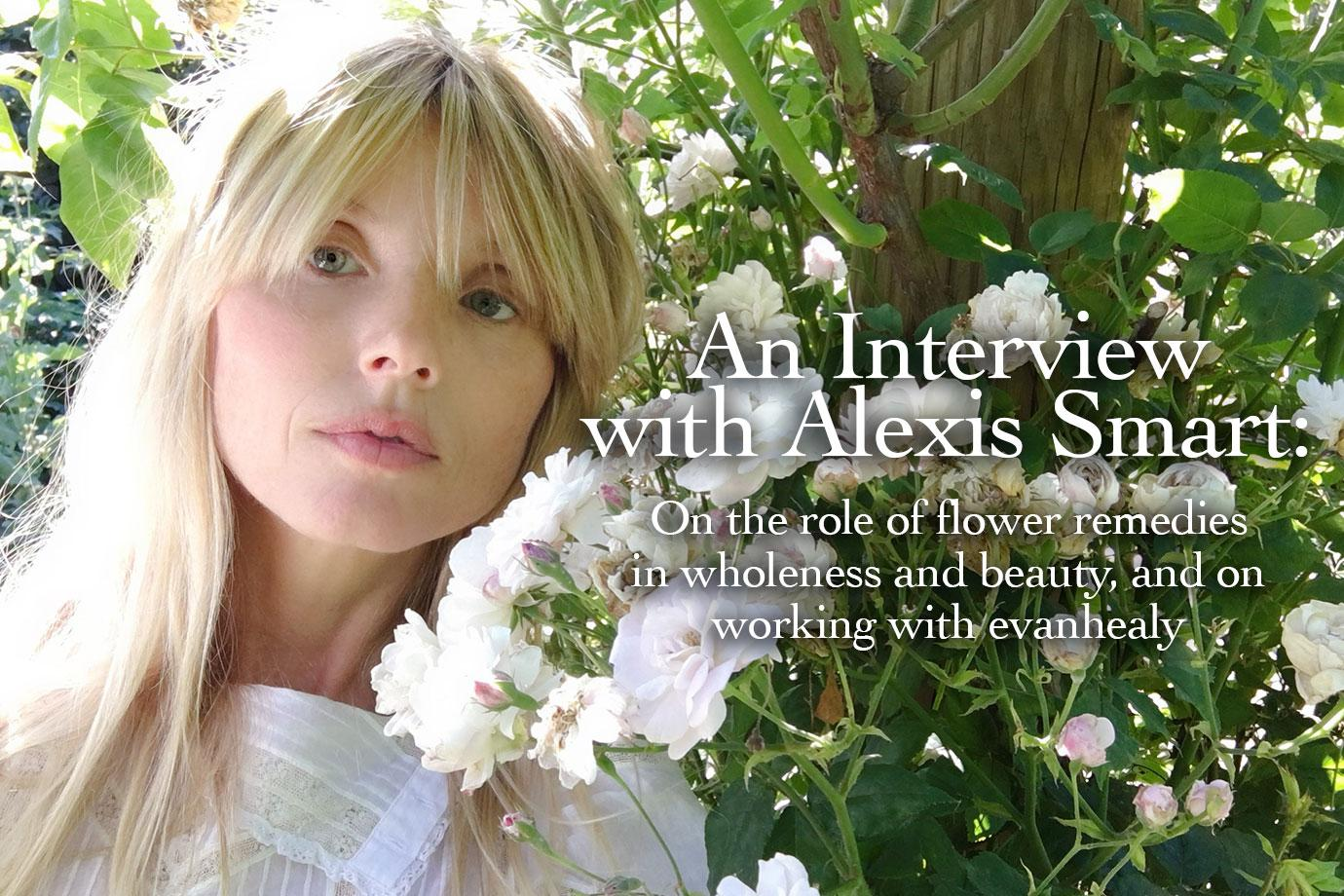 An Interview with Alexis Smart - evanhealy