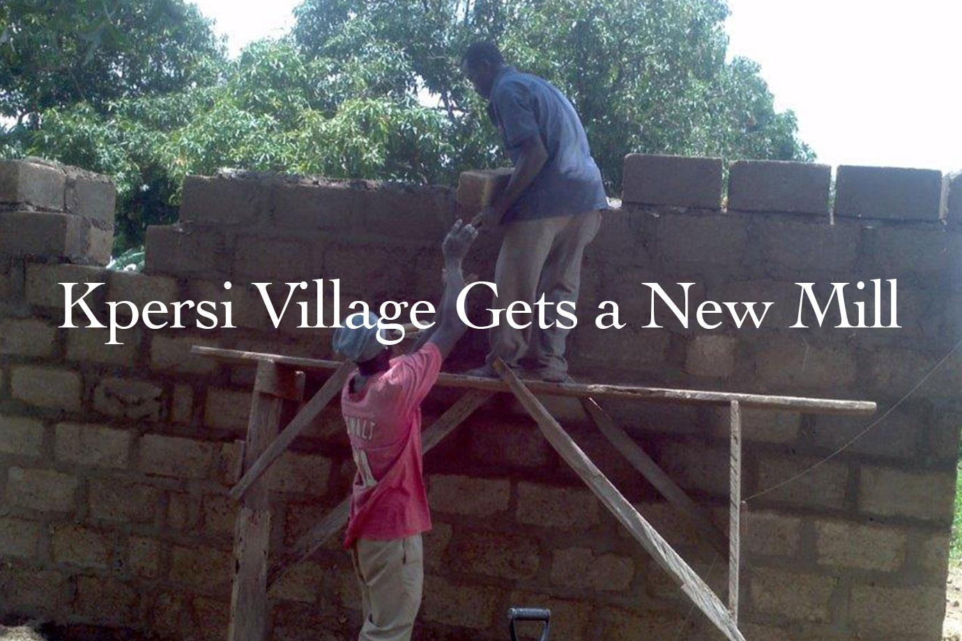 Kpersi Village Gets a New Mill