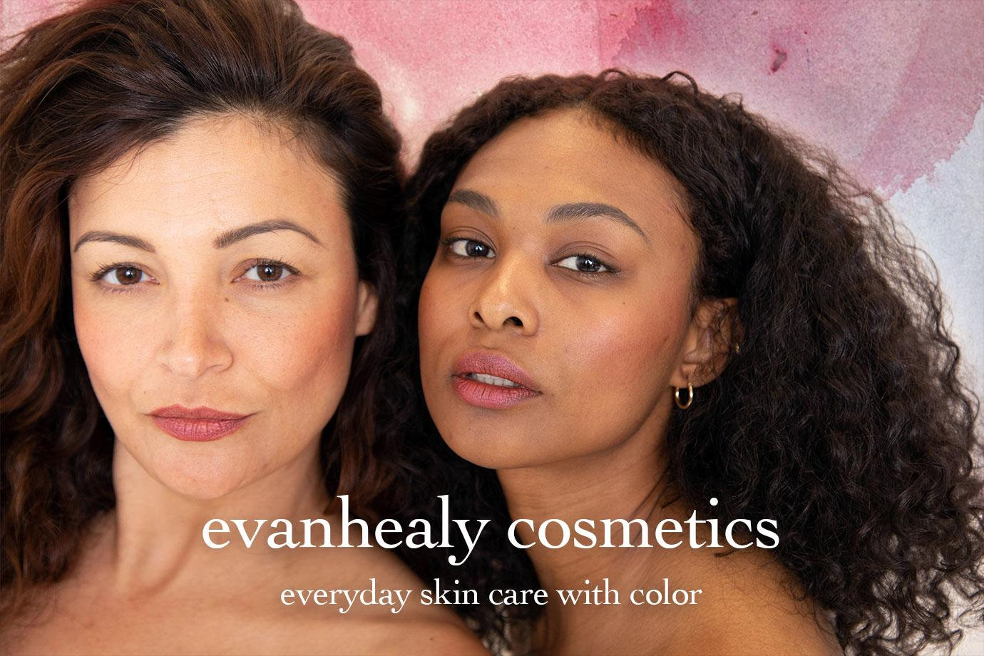 evanhealy Cosmetics Everyday skin care with color