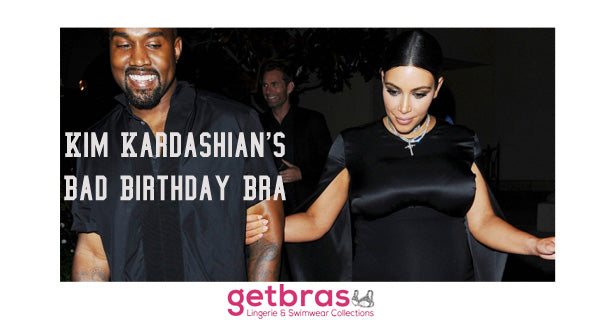 Kim Kardashian's Bad Birthday Bra