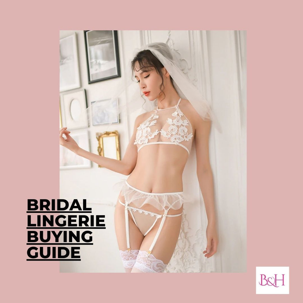 Bridal Lingerie Buying Guide