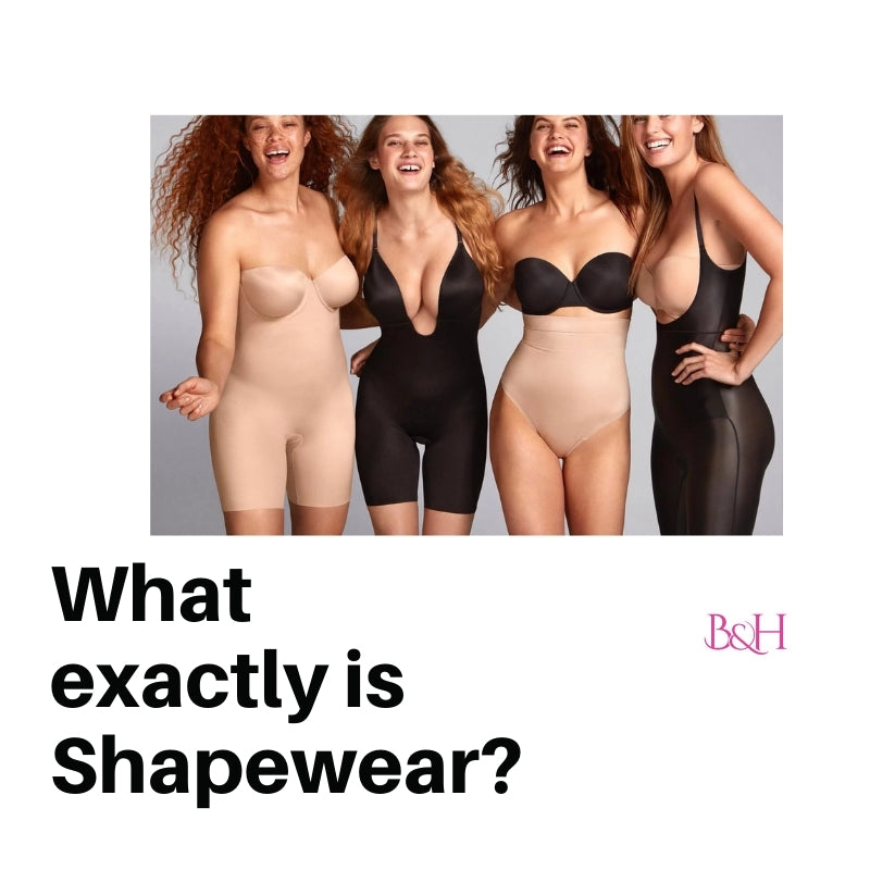 What exactly is Shapewear?