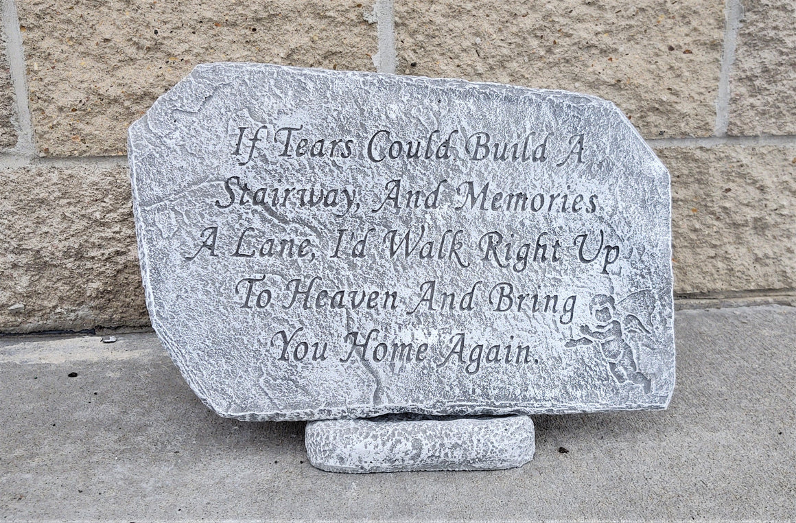 Garden Memorial Stone, If Tears Could Build a Stairway