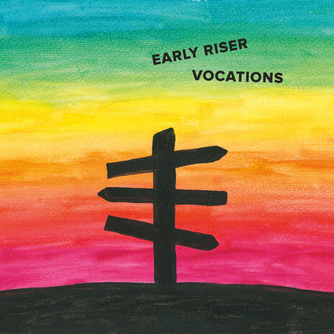 Early Riser - Vocations (album)