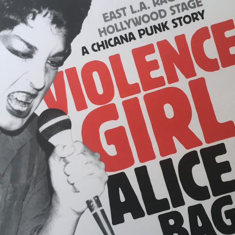 "Alice Bag ""Violence Girl"" Book (2011)"