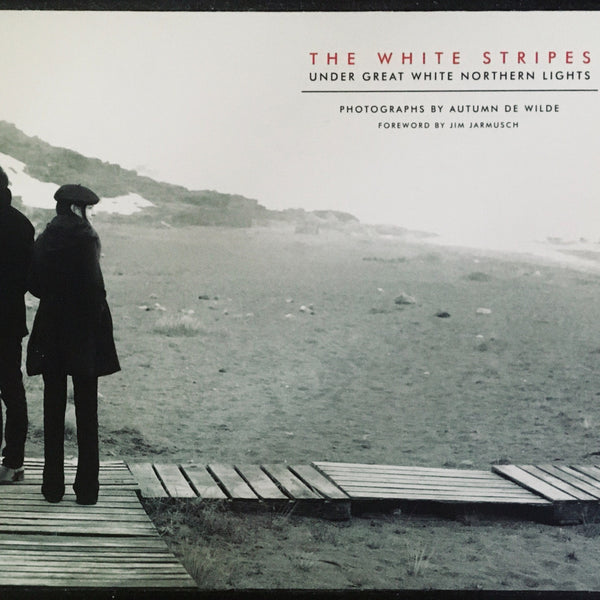 "Autumn DeWilde ""The White Stripes: Under Great White Northern Lights"" Photograph Book (2007)"