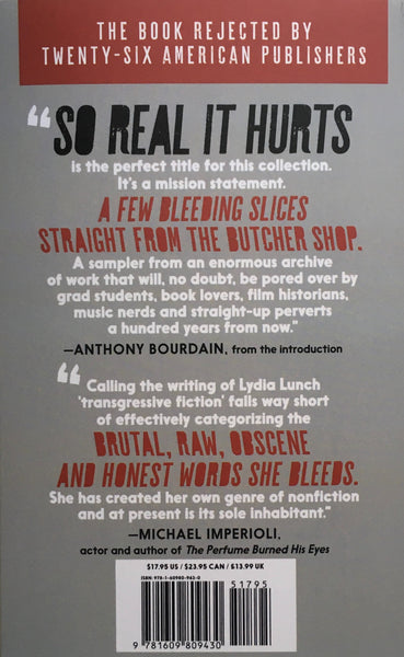 "Lydia Lunch ""So Real It Hurts"" Book (2019). Back cover image. Essays and reflections from the punk archives of Lydia Lunch."