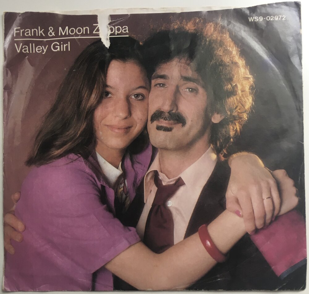 "Frank & Moon Zappa, ""Valley Girl"" Single (1982). Front cover image. Pop culture moment, Valley culture or Valley Girl culture. Moon Zappa. Punk, pop-punk, art, pop culture, new wave. Gag me with a spoon, like, 'fer sure..."