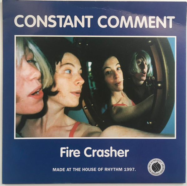 "Red Aunts, ""Who,"" b/w Constant Comment, ""Fire Crasher"" Split Single (1997). Back cover image featuring Constant Comment (Patty Schemel, Melissa Auf der Maur). Punk, pop-punk."