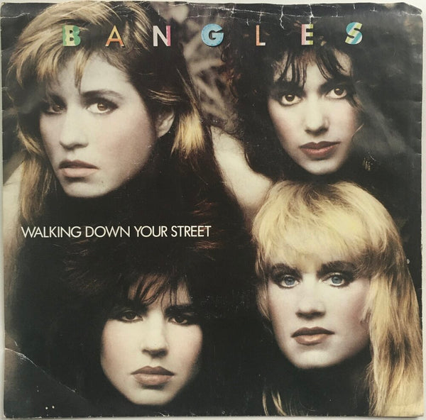 "The Bangles, ""Walking Down Your Street"" Single (1986). Front cover image. Pop, power-pop, from Different Light."