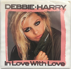 "Debbie Harry, ""In Love With Love"" Single (1986). Front cover image. Pop-punk, pop-rock."