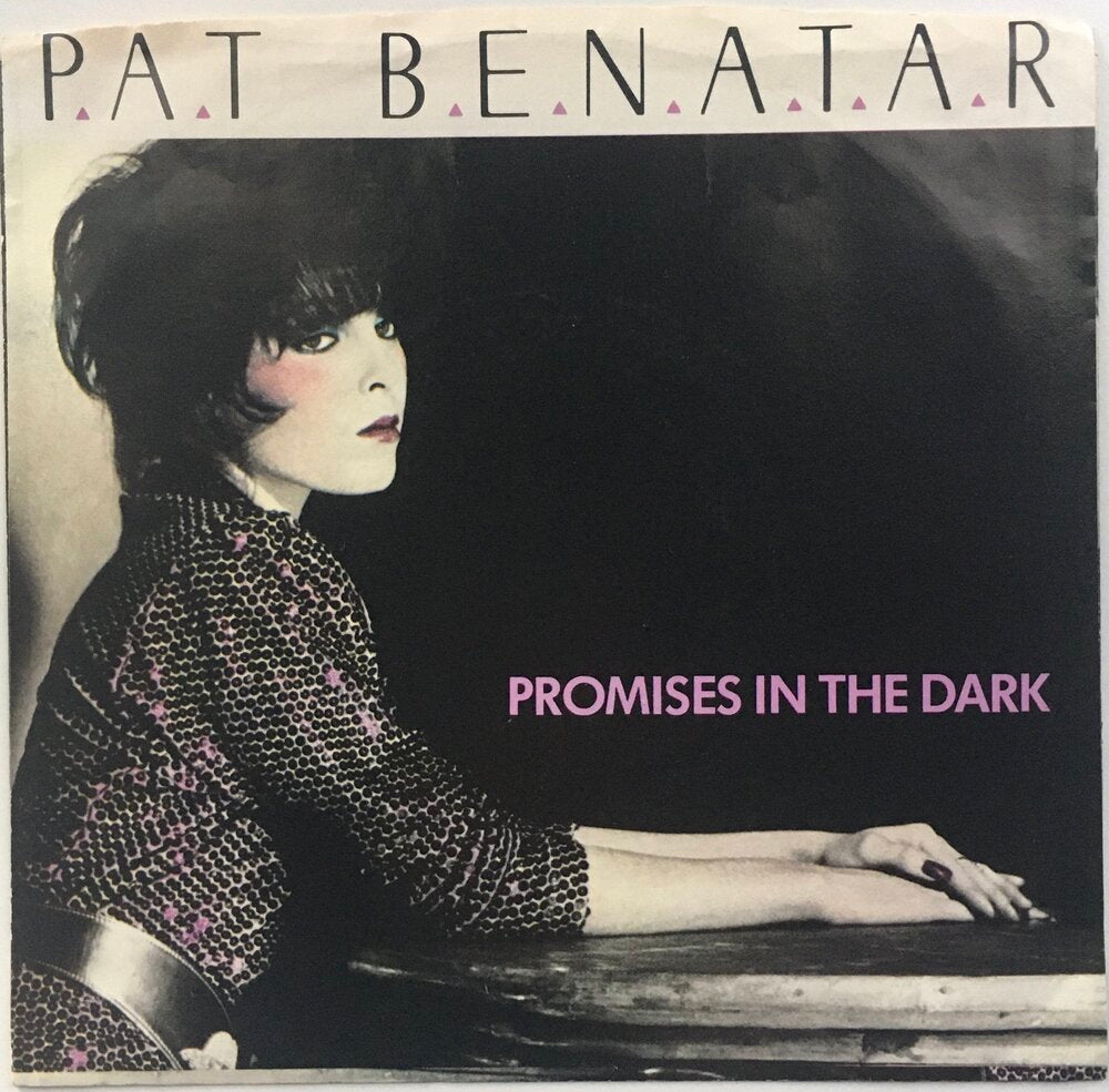 "Pat Benatar, ""Promises In The Dark"" Single (1981). Front cover image. Pop-rock."