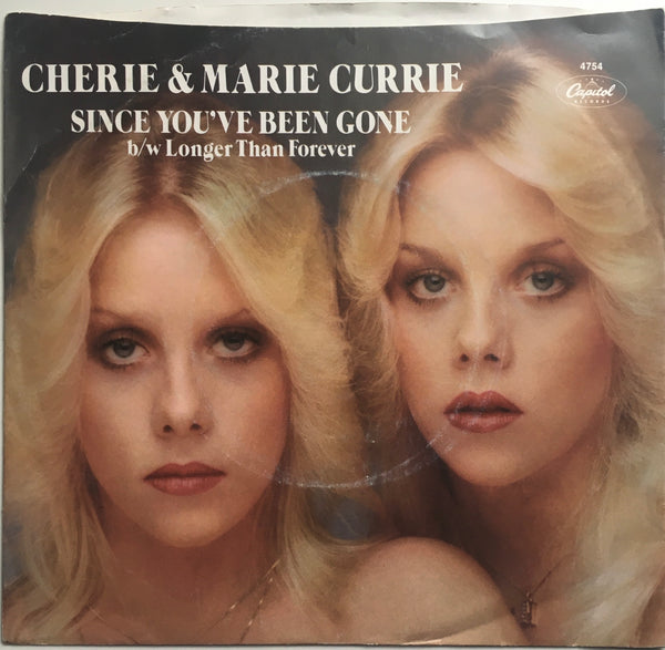 "Cherie and Marie Currie, ""Since You've Been Gone"" Single (1979). Back cover image. Single from Cherie Currie and sister Marie Currie after demise of The Runaways. Pop-punk."