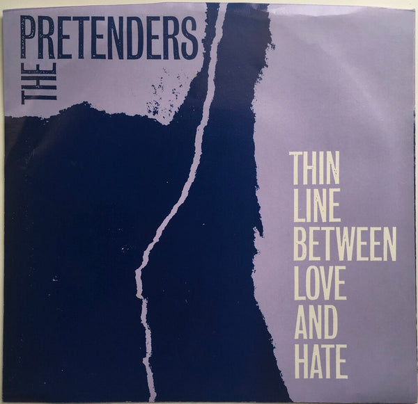 "The Pretenders, ""The Line Between Love and Hate"" Single (1984). Front cover image.  Power-pop, pop-punk, punk."
