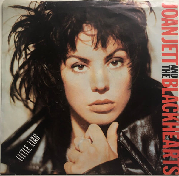 "Joan Jett & The Blackhearts, ""Little Liar"" Single (1988). Front cover image. Rock n' roll, punk, power-pop."